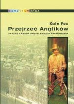 Kate Fox: przejrzeć Anglików