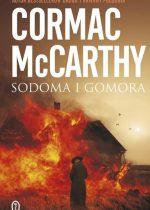Cormac McCarthy – Sodoma i Gomora
