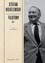 Stefan Kisielewski – Felietony, tom I