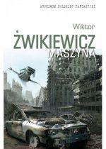 Wiktor Żwikiewicz – Maszyna