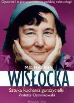 Violetta Ozminkowski – Michalina Wisłocka