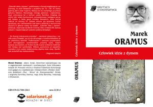 Człowiek idzie z dymem - Marek Oramus